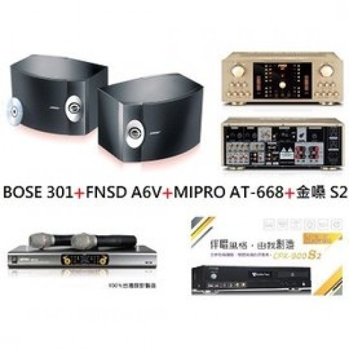 BOSE 301+FNSD A6V+MIPRO AT-668+金嗓 S2